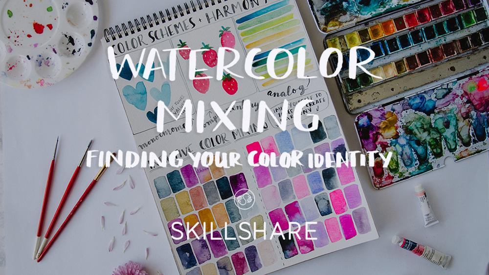 Best skillshare classes - Watercolor Mixing, Finding Your Color Identity