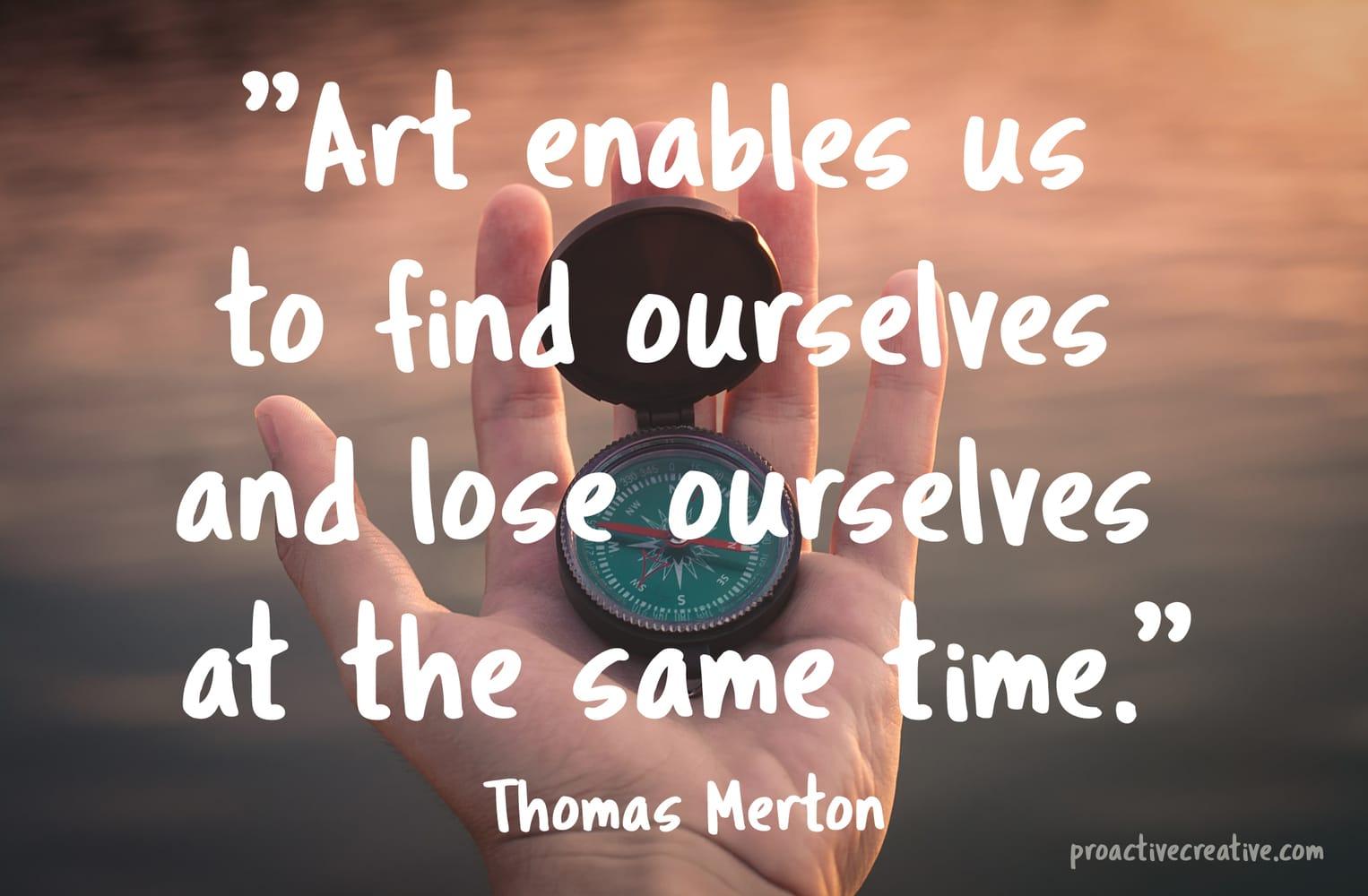 Art quotes - Thomas Merton