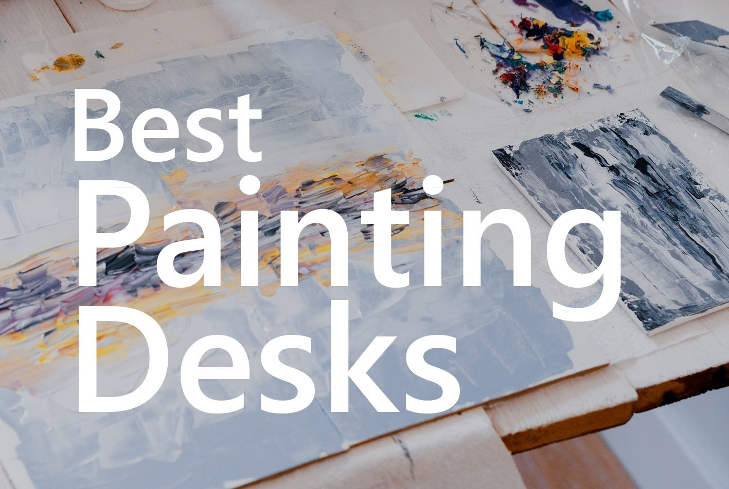 Best painting desk for artists