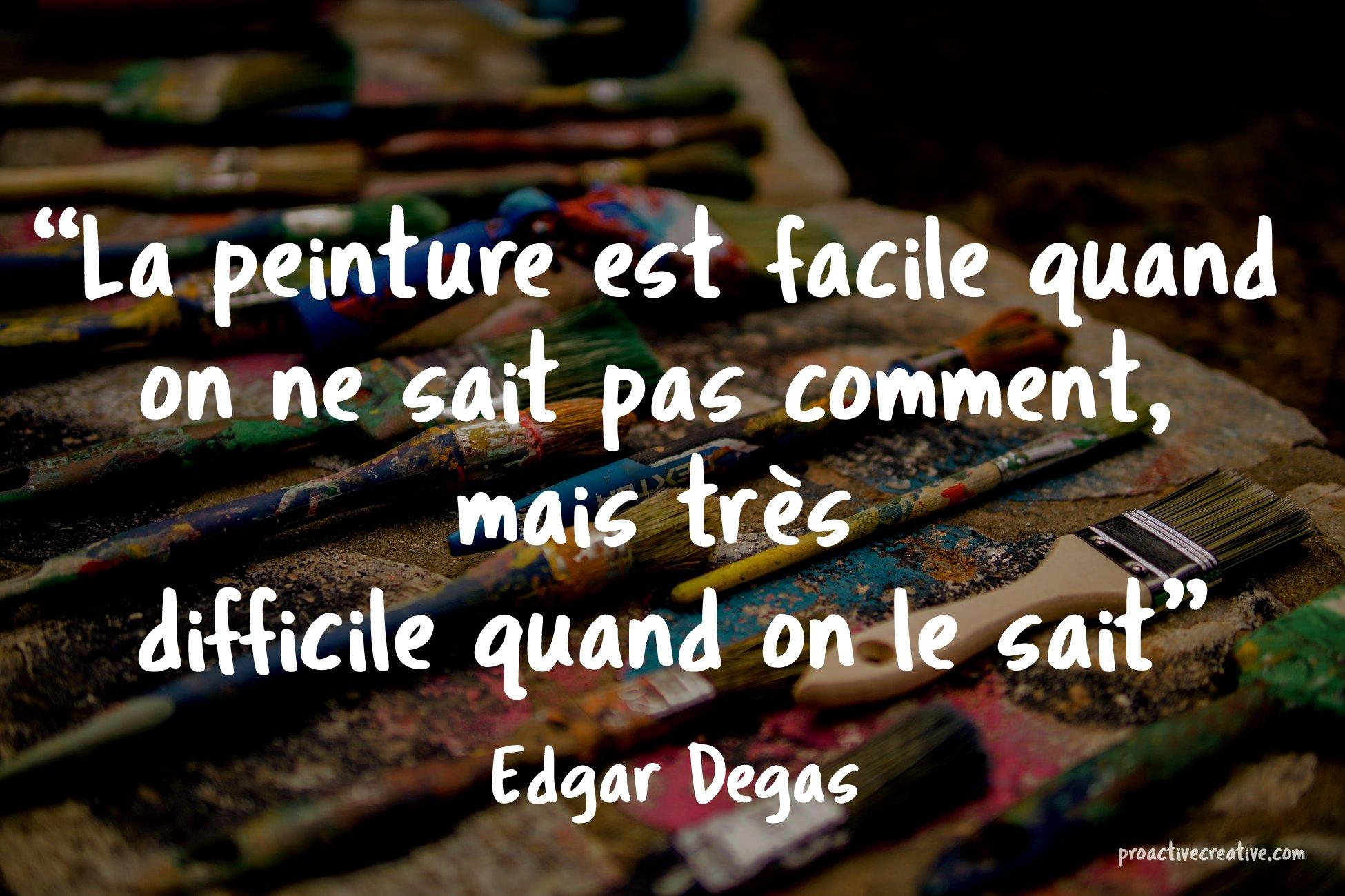 Citations motivantes d'art - Edgar Degas