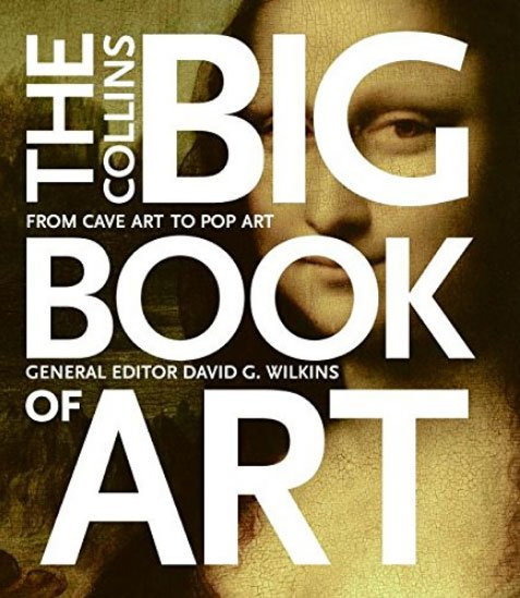 The Collins Big Book of Art: From Cave Art to Pop Art - Best art history book
