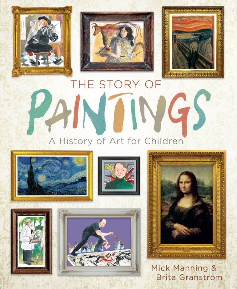 The Story of Paintings: A History of Art for Children - Best art history books for beginners