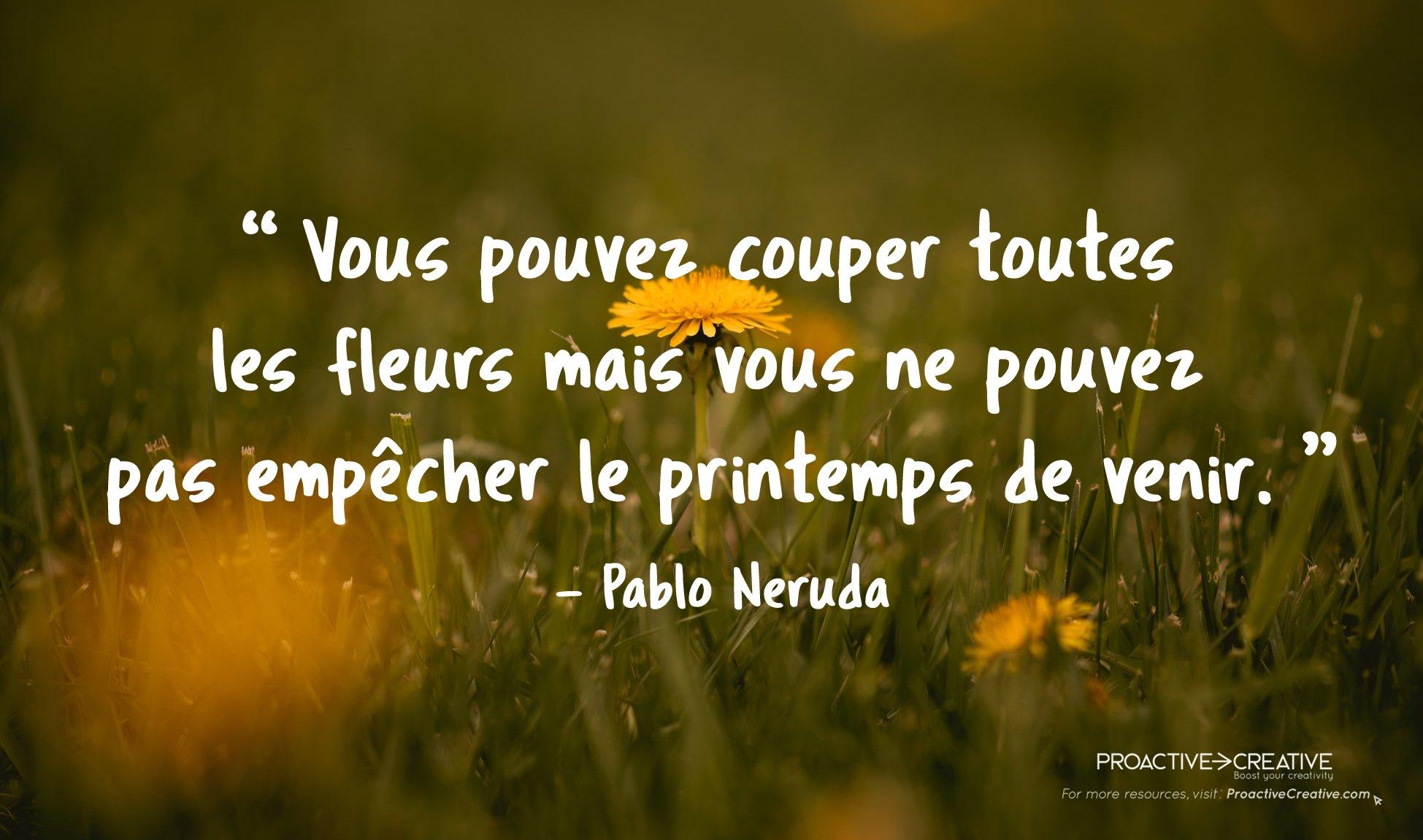 Citations positives - Pablo Neruda