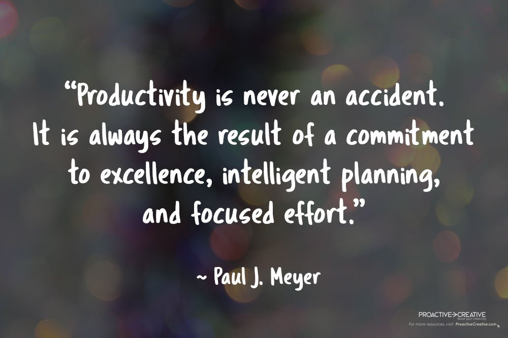 Quotes about productivity - Paul J. Meyer