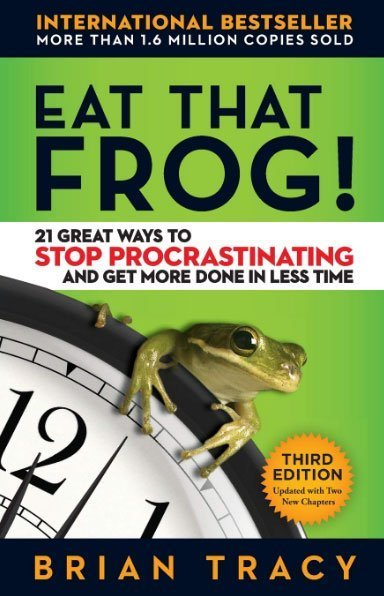 eat the frog by brian tracy - best books on self discipline - best personal development book