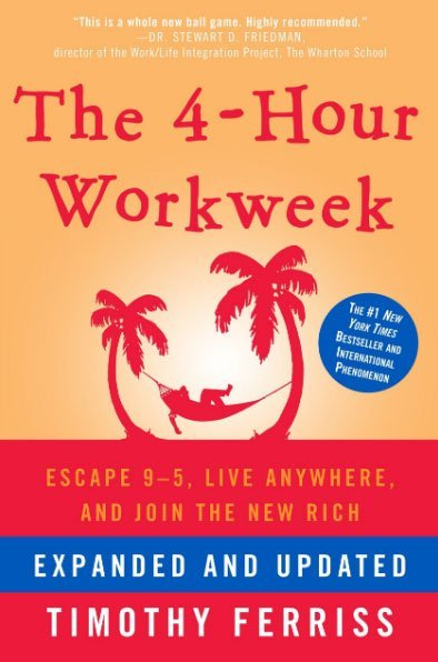 the 4-hour workweek by timothy ferriss - best personal development book