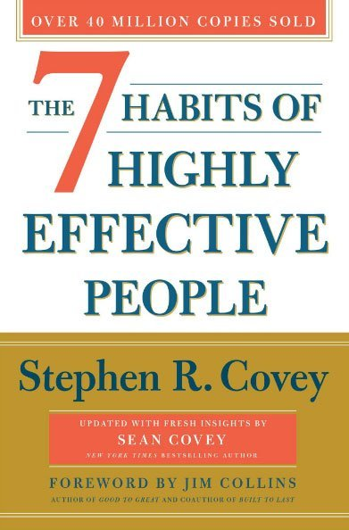 the 7 habits of highly effective people by stephone r.covey - best books on self discipline
