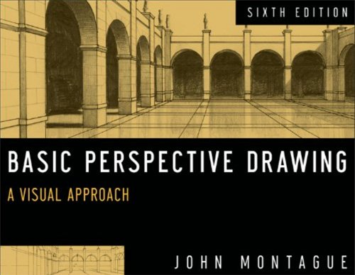 Perspective drawing book - Basic Perspective Drawing: A Visual Approach by John Montague