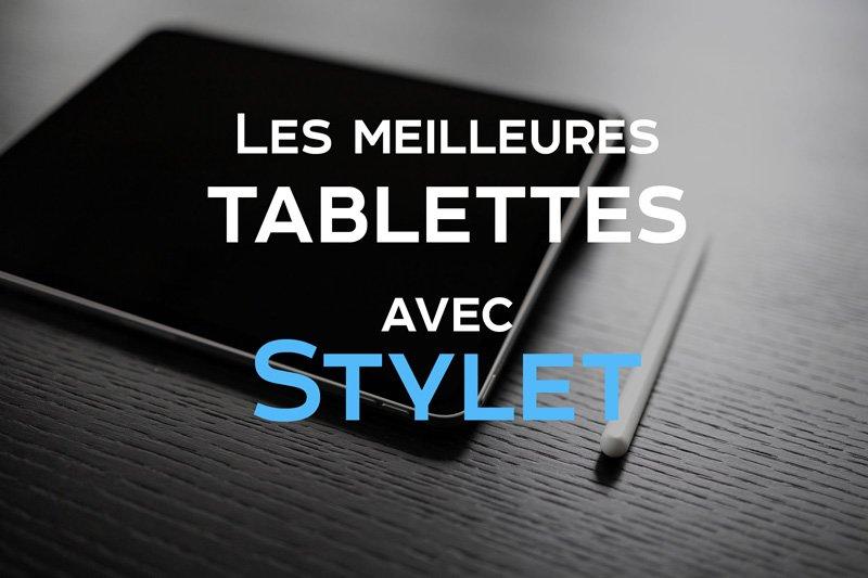 Les meilleures tablettes avec stylet